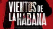 vientos_de_la_habana-441200477-large-364x205